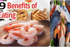 9 Benefits Of Eating Seafood